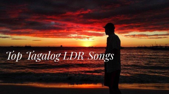 Top Tagalog LDR Songs